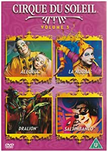 Cirque Du Soleil: Vol. 3 - Allegria / La Nouba / Dralion / Saltimbanco [DVD] (1994-2003)