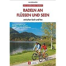 Radeln an Flüssen und Seen  Alpenvorland