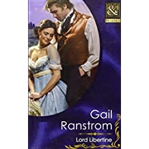 Lord Libertine (Mills & Boon Historical) (Mills & Boon Hardback Historical) by Gail Ranstrom (2012-04-01)
