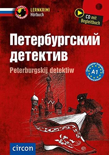 Peterburgskij detektiw: Russisch A1 (Compact Lernkrimi Hörbuch)