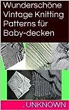 Wunderschöne Vintage Knitting Patterns für Baby-decken