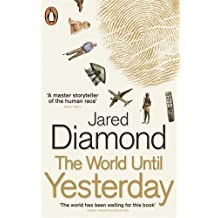 The World Until Yesterday: What Can We Learn from Traditional Societies? by Jared Diamond (2013-10-29)