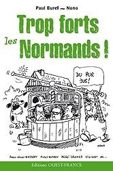 Trop forts les Normands !