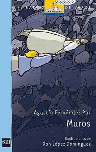 Muros (El Barco de Vapor Azul) por Agustín Fernández Paz