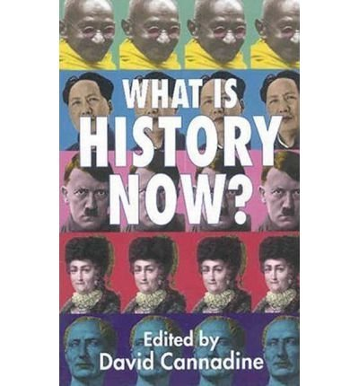 (What is History Now?) By David Cannadine (Author) Paperback on (Jul , 2004)