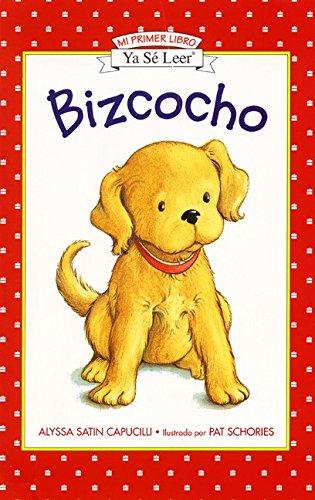 Bizcocho - Mi Primer Libro Ya se Leer (Bizcocho/Biscuit) por Alyssa Satin Capucilli