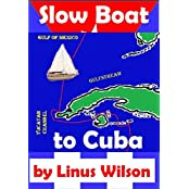 Slow Boat to Cuba (English Edition)