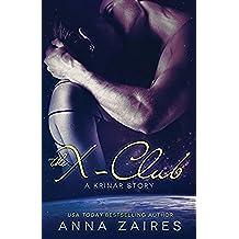 The X-Club (A Krinar Story)