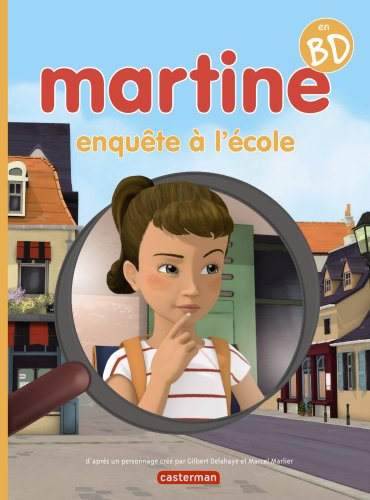 Martine enquête à l'école : Martine en BD
