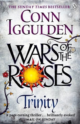 Wars of the Roses: Trinity: Book 2 (The Wars of the Roses) by Conn Iggulden (2015-04-09)