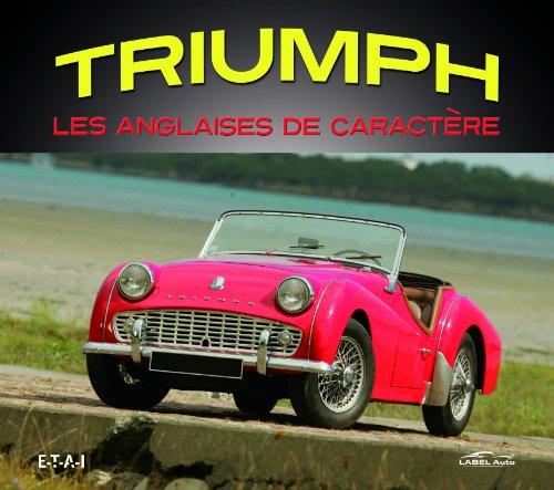 Triumph, les anglaises de caractère