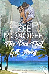 The One That Got Away (Island Girls: 3 Sisters In Mauritius Book 1) (English Edition)