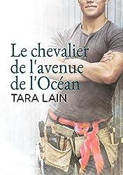 Le chevalier de l'avenue de l'Océan (Un amour à Laguna t. 1)