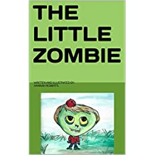 The Little Zombie (English Edition)