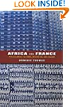 Africa and France: Postcolonial Cultu...