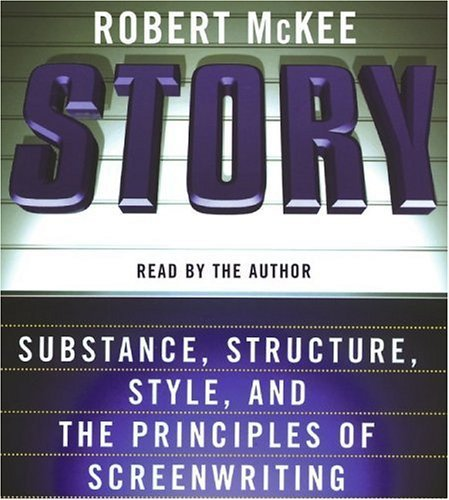 By McKee, Robert Story CD: Style, Structure, Substance, and the Principles of Screenwriting Abridged, Audiobook (2006) Audio CD