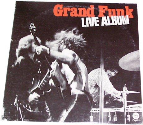 Grand Funk . Live album ( Double VINYL/ Doppel-SCHALLPLATTE)