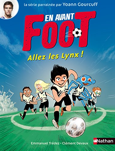 Allez les Lynx ! (Nathanpoche 6-8 ans t. 196) (French Edition) -