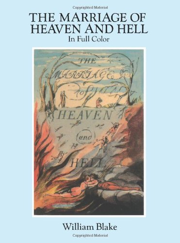 The Marriage of Heaven and Hell: A Facsimile in Full Color