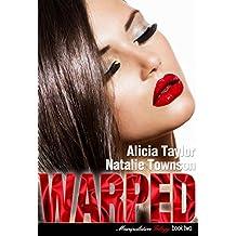 Warped (The Manipulation Trilogy Book 2)