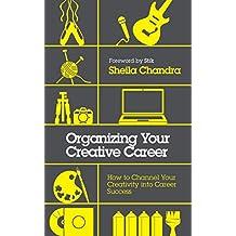 Organizing Your Creative Career