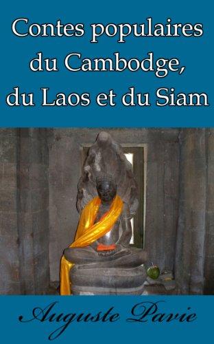Contes populaires du Cambodge, du Laos et du Siam