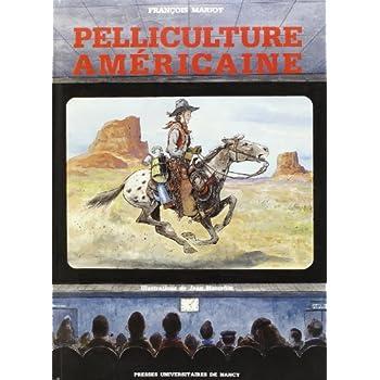 Pelliculture americaine