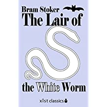 The Lair of the White Worm (Xist Classics)