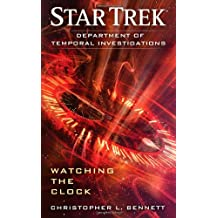 Department of Temporal Investigations: Watching the Clock (Star Trek)