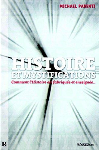 Histoire et mystifications (Résistance) par Michael Parenti