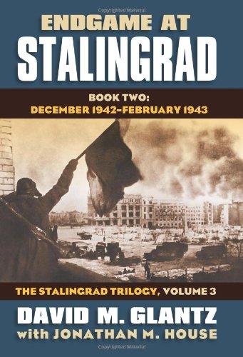 Price comparison product image Endgame at Stalingrad: The Stalingrad Trilogy,  Volume 3: Book Two: December 1942-January 1943 (Modern War Studies)