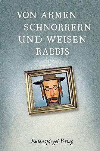 und weisen Rabbis: Witze, Anekdoten und Sprüche (Armee Sprüche)