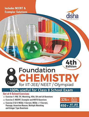 Foundation Chemistry for IIT-JEE/ NEET/ Olympiad Class 8