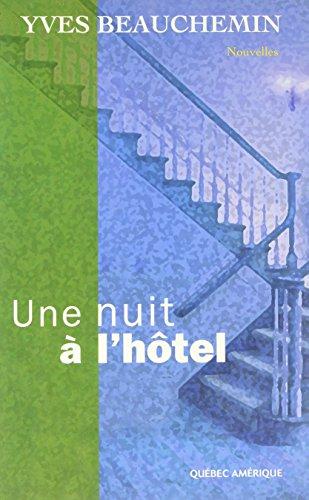 Une Nuit a l Hôtel