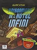 """Afficher """"Prisonniers de l'hôtel Infini"""""""