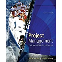 Project Management: The Managerial Process with MS Project (The Mcgraw-Hill Series Operations and Decision Sciences) by Larson, Erik, Gray, Clifford (2013) Hardcover