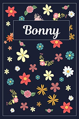 Bonny: Lined Writing Notebook with Personalized Name | 120 Pages | 6x9 | Flowers Bonny Flower Girl