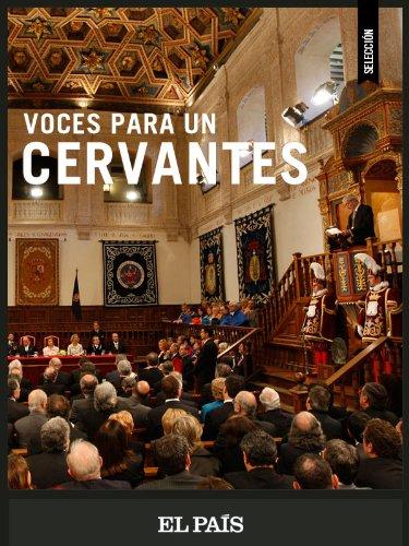 Voces para un Cervantes por EL PAÍS
