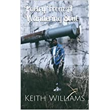 Poetry From A Wandering Soul (English Edition)