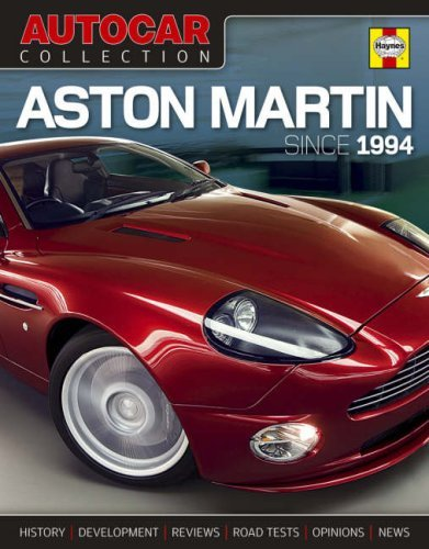 Autocar Collection: Aston Martin (Since 1994): The Best Words, Photos and Data from the World's Oldest Car Magazine (Autocar) by Staff And Contributors Of Autocar (Editor) (24-Apr-2008) Hardcover
