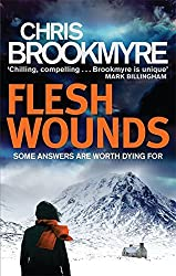 Flesh Wounds by Chris Brookmyre (2014-07-03)
