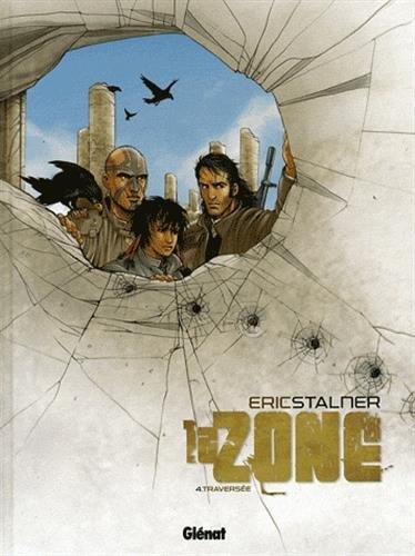 La Zone - Tome 04: Traversée