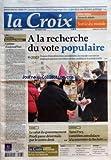 CROIX (LA) [No 37682] du 23/02/2007 - QUESTION DU JOUR - L'AVENIR D'AIRBUS PEUT-IL LONGTEMPS ETRE SUSPENDU A UNE DECISION POLITIQUE - CAHIER CENTRAL - FORUM ET DEBATS - SORTIR DU MONDE - EDITORIAL - DOMINIQUE QUINIO - CAREME D'AUJOURD'HUI - A LA RECHERCHE DU VOTE POPULAIRE - MONDE - LE SALUT DU GOUVERNEMENT PRODI PASSE DESORMAIS PAR LE CENTRE DROIT - PORTRAIT - SAMI FREY COMEDIEN AUTODIDACTE A LA RENCONTRE DE BECKETT - LES TENTATIONS D'UN MONDE VIRTUEL SUR INTERNET - FRANCE - UN COUPLE D'ADOPTA...