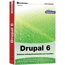 Das große Buch. Drupal: Websites individuell entwickeln und verwalten