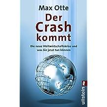 Der Crash kommt: Die neue Weltwirtschaftskrise und was Sie jetzt tun können