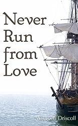Never Run From Love (Kellington Book 4) (English Edition)