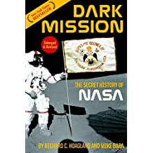 Dark Mission: The Secret History of National Aeronautics and Space Administration