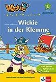 Wickie und die starken Männer: Wickie in der Klemme; 1. Klasse, Leseanfänger