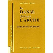 La danse devant l'arche, etude du livre de samuel