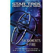 Star Trek: Deep Space Nine: Sacraments of Fire by David R. George III (2015-07-02)